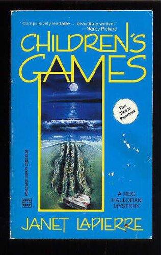 Children'S Games: Janet Lapierre
