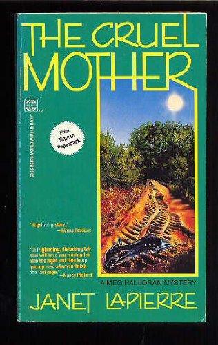 Cruel Mother: A Meg Halloran Mystery: Janet Lapierre