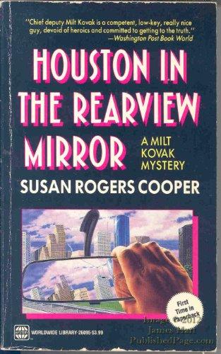 Houston In The Rearview Mirror (Milt Kovak,: Susan Rogers Cooper