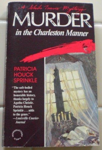 Murder In The Charleston Manner: Sprinkle, Patricia Houck