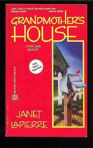 Grandmother's House: A Port Silva Mystery: Janet LaPierre