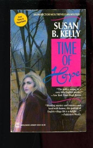Time Of Hope: Kelly, Susan B.