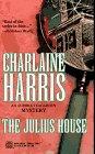 9780373262175: The Julius House (Aurora Teagarden Mystery)