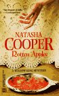 Rotten Apples (A Willow King Mystery): Cooper, Natasha