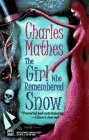 The Girl Who Remembered Snow