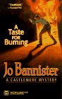 A Taste for Burning: Bannister, Jo