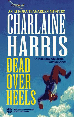 9780373262601: Dead Over Heels (Aurora Teagarden Mysteries, Book 5)