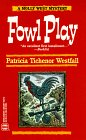 9780373262731: Fowl Play (A Molly West Mystery) (Worldwide Library Mystery)