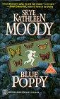 Blue Poppy: Moody, Skye Kathleen