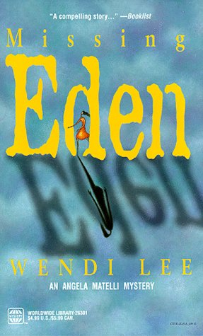 Missing Eden (9780373263011) by Wendi Lee