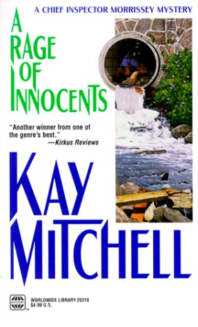 A Rage Of Innocents (Chief Inspector Morrissey): Mitchell, Kay