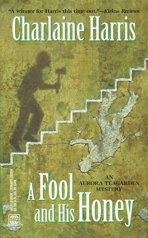 9780373263844: A Fool and His Honey (Aurora Teagarden Mystery)