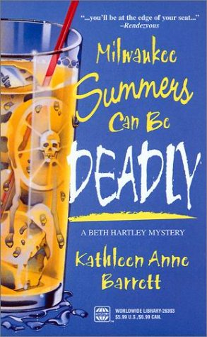 Milwaukee Summers Can Be Deadly (A Beth: Barrett, Kathleen Anne