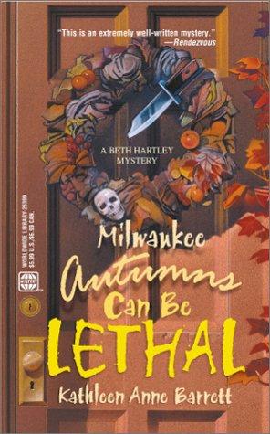 Milwaukee Autumns Can Be Lethal: Kathleen Anne Barrett
