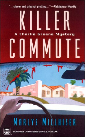 Killer Commute (Worldwide Library Mysteries): Millhiser, Marlys