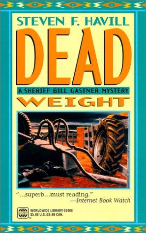 Dead Weight: A Sheriff Bill Gastner Mystery: Steven Havill