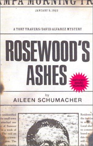 Rosewood's Ashes: Schumacher, Aileen