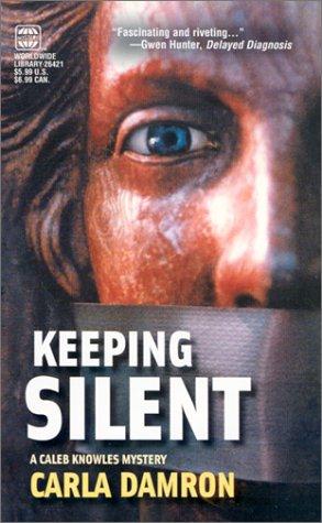 Keeping Silent: Damron, Carla