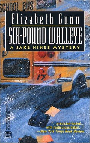 9780373264254: Six-Pound Walleye (Jake Hines Mysteries)