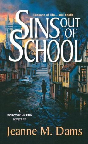 9780373264742: Sins Out of School (Dorothy Martin Mysteries, No. 8)