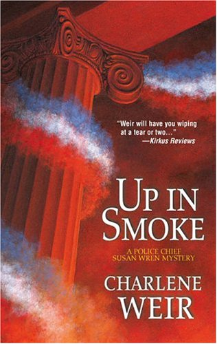 9780373265152: Up In Smoke (A Police Chief Susan Wren Mystery)