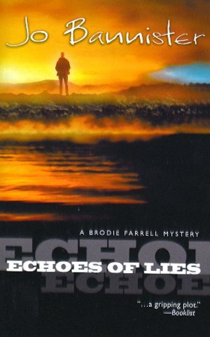 9780373265343: Echoes of Lies (A brodie Farrell Mystery) (A brodie Farrell Mystery)