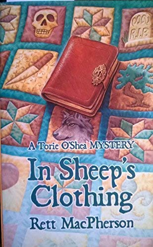 In Sheep's Clothing (Torie O'Shea Mysteries, No. 7) (0373265395) by MacPherson, Rett