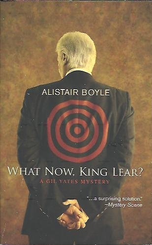 9780373265756: What Now, King lear? [Mass Market Paperback] by Boyle, Alistair