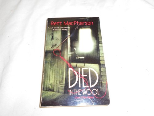 Died in the Wool (A Torie O'Shea Mystery): Rett MacPherson