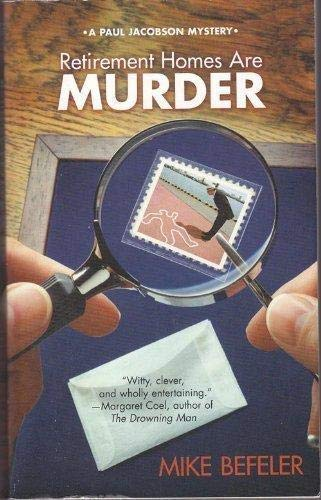 9780373266623: Retirement Homes Are Murder: A Paul Jacobson Mystery