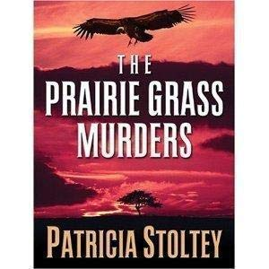 9780373267002: The Prairie Grass Murders