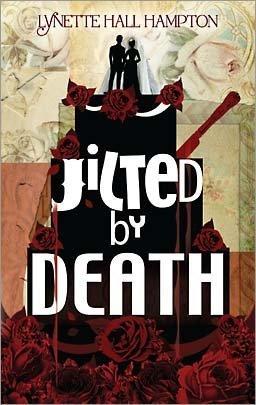 Jilted by Death: Lynette Hall Hampton