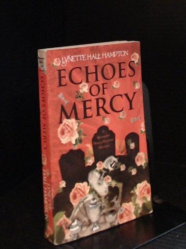9780373267361: Echoes of Mercy