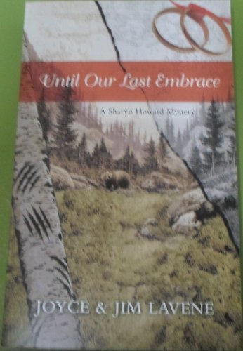 9780373268115: Until our last embrace (a Sharyn Howard mystery)