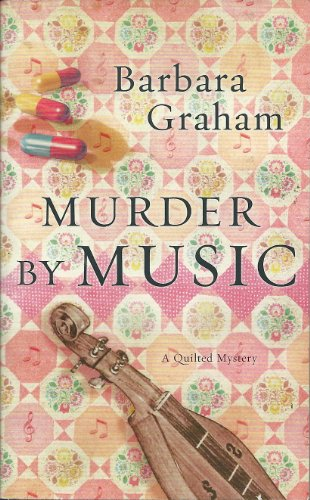 9780373268764: Murder by Music (A Quilted Mystery)