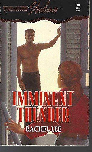 9780373270101: Imminent Thunder (Silhouette Shadows, #10)
