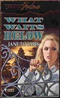 What Waits Below (Silhouette Shadows): Jane Toombs