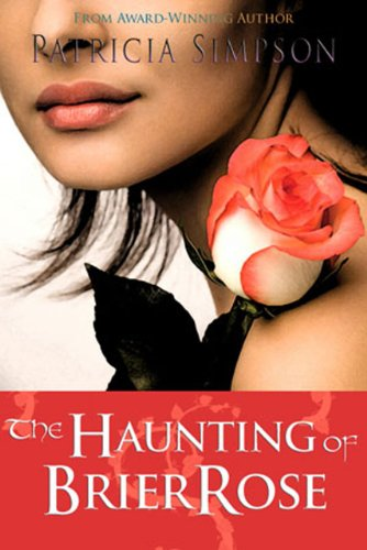 9780373270170: The Haunting Of Brier Rose (Silhouette Shadows, #17)