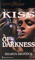 Kiss of Darkness (Silhouette Shadows #32)