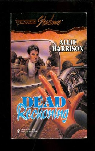 Dead Reckoning (Silhouette Shadows): Harrison
