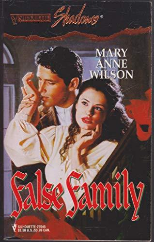 9780373270453: False Family (Silhouette Shadows)