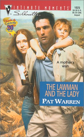 9780373270958: The Lawman and the Lady (Silhouette Intimate Moments No. 1025) (Intimate Moments, 1025)