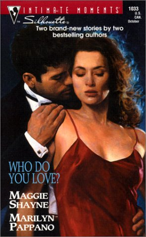Who Do You Love (0373271034) by Maggie Shayne; Marilyn Pappano