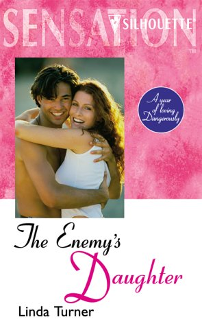 9780373271344: The Enemy's Daughter (Sensation S.)