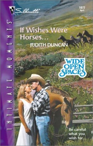 9780373271429: If Wishes Were Horses...