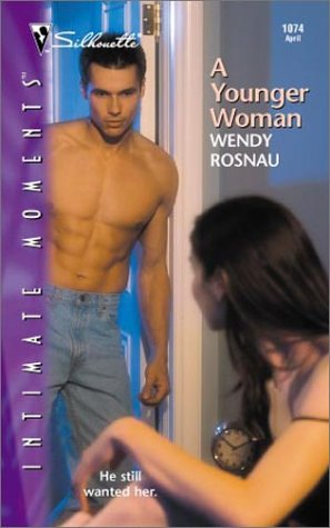 9780373271443: A Younger Woman (Silhouette Intimate Moments No. 1074)