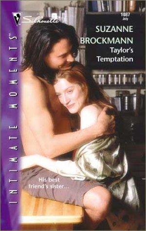 Taylor's Temptation (Tall, Dark & Dangerous, Book: Suzanne Brockmann