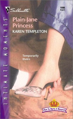 9780373271665: Plain - Jane Princess (How to Marry a Monarch) (Silhouette Intimate Moments No. 1096) (Intimate Moments, 1096)