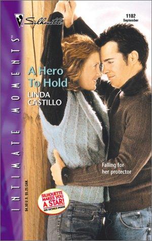 Hero To Hold: Castillo, Linda