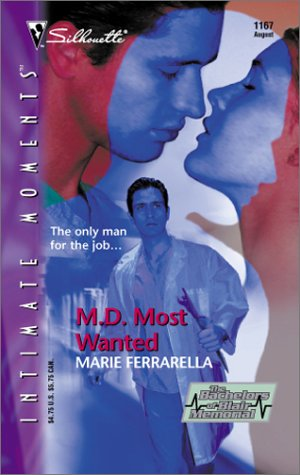 M. D. Most Wanted: Bachelors at Blair: Ferrarella, Marie